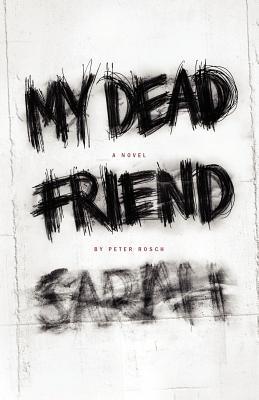 My Dead Friend Sarah Cover