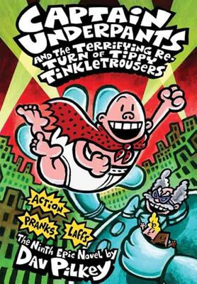 Captain Underpants and the Terrifying Return of Tippy Tinkletrousers Cover Image