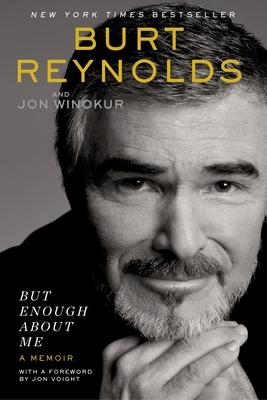 But Enough About Me: A Memoir Cover Image
