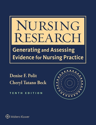 Nursing Research: Generating and Assessing Evidence for Nursing Practice Cover Image
