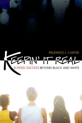 Keepin' It Real: School Success Beyond Black and White (Transgressing Boundaries) Cover Image