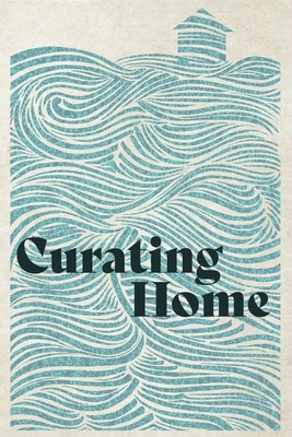 Curating Home Cover Image