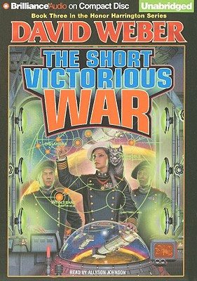 The Short Victorious War (Honor Harrington (Audio) #3) Cover Image