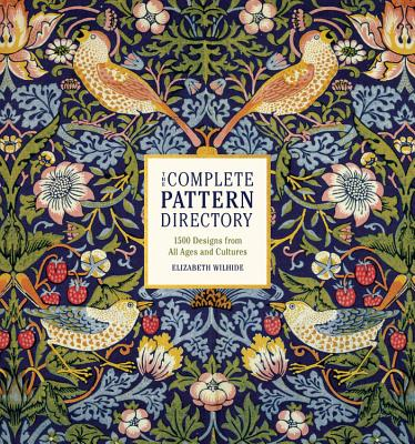 The Complete Pattern Directory: 1500 Designs from All Ages and Cultures Cover Image