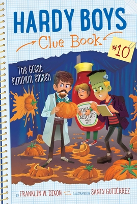 The Great Pumpkin Smash (Hardy Boys Clue Book #10) Cover Image