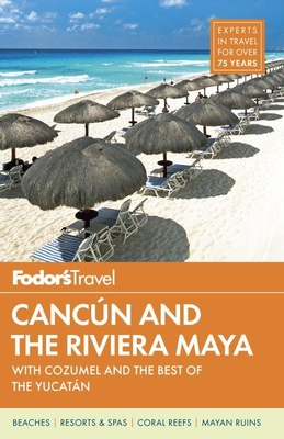 Fodor's Cancun and the Riviera Maya Cover