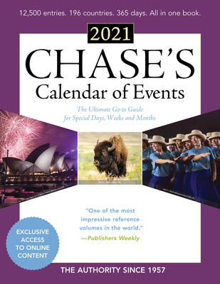 Chase's Calendar of Events 2021: The Ultimate Go-To Guide for Special Days, Weeks and Months Cover Image