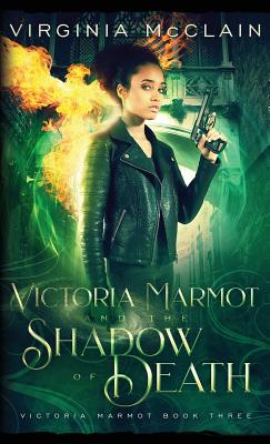 Cover for Victoria Marmot and the Shadow of Death