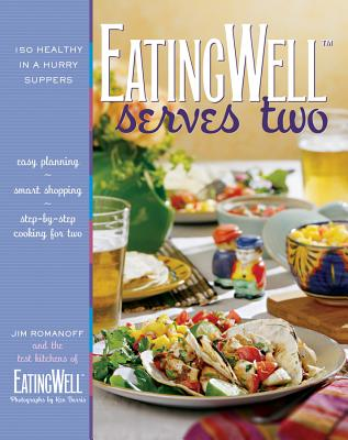 Eatingwell Serves Two: 150 Healthy in a Hurry Suppers Cover Image