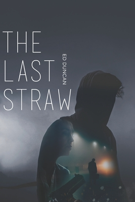 The Last Straw: Large Print Edition Cover Image