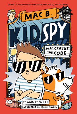 Mac Cracks the Code (Mac B., Kid Spy #4) Cover Image