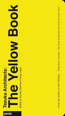 Tezuka Architects: The Yellow Book Cover Image