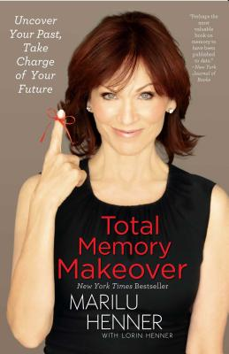 Total Memory Makeover: Uncover Your Past, Take Charge of Your Future Cover Image