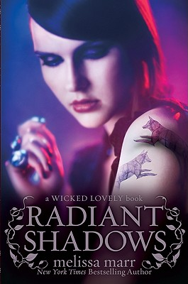 Radiant Shadows (Wicked Lovely #4) Cover Image