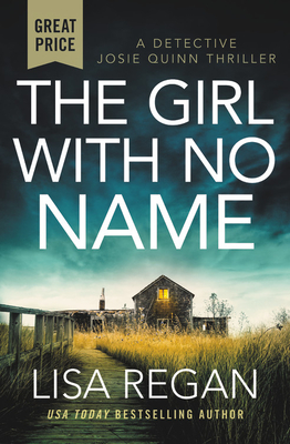 Cover for The Girl With No Name (Detective Josie Quinn #2)