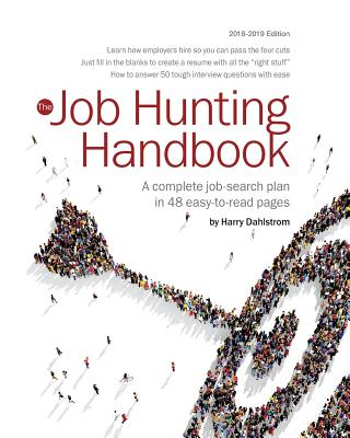 Job Hunting Handbook 2018-19: A complete job search plan in 48 easy to read pages Cover Image