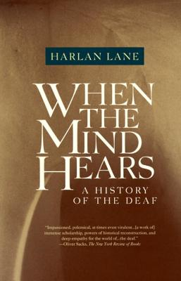 When the Mind Hears: A History of the Deaf Cover Image