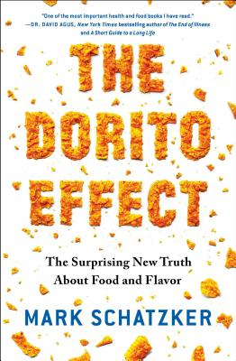 The Dorito Effect: The Surprising New Truth About Food and Flavor Cover Image