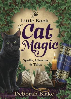 The Little Book of Cat Magic: Spells, Charms & Tales Cover Image