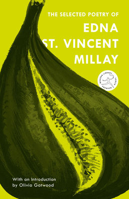 The Selected Poetry of Edna St. Vincent Millay (Modern Library Torchbearers) Cover Image
