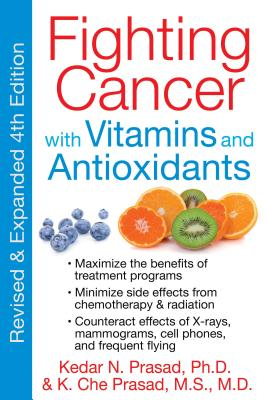 Cover for Fighting Cancer with Vitamins and Antioxidants
