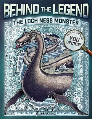 The Loch Ness Monster (Behind the Legend) Cover Image