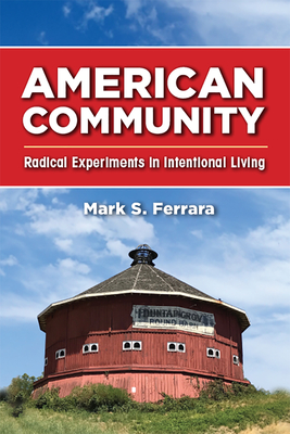 American Community: Radical Experiments in Intentional Living Cover Image