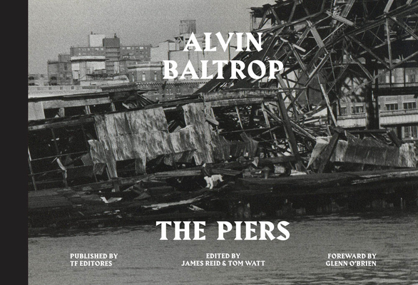 Alvin Baltrop: The Piers Cover Image