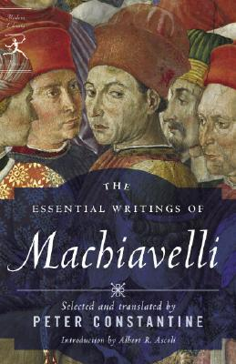 The Essential Writings of Machiavelli (Modern Library Classics) Cover Image