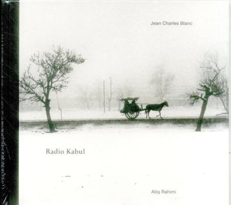 Jean Charles Blanc: Radio Kabul Cover Image