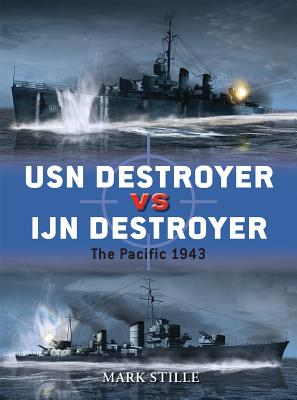 USN Destroyer Vs IJN Destroyer: The Pacific 1943 Cover Image