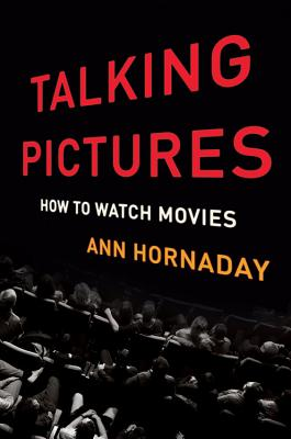 Talking Pictures: How to Watch Movies Cover Image