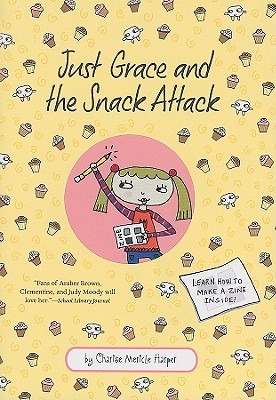 Just Grace and the Snack Attack (The Just Grace Series #5) Cover Image