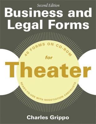 Business and Legal Forms for Theater, Second Edition (Business and Legal Forms Series) Cover Image