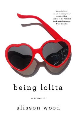 Being Lolita: A Memoir Cover Image