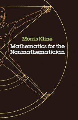 Mathematics for the Nonmathematician (Dover Books on Mathematics) Cover Image