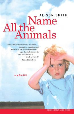 Name All the Animals: A Memoir Cover Image