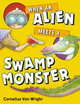 When an Alien Meets a Swamp Monster Cover