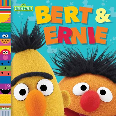 Bert & Ernie (Sesame Street Friends) Cover Image