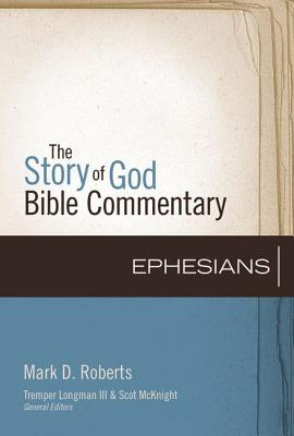 Ephesians, 10 (Story of God Bible Commentary) Cover Image