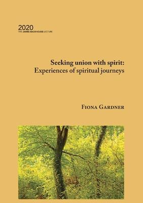 Seeking union with spirit: Experiences of spiritual journeys Cover Image