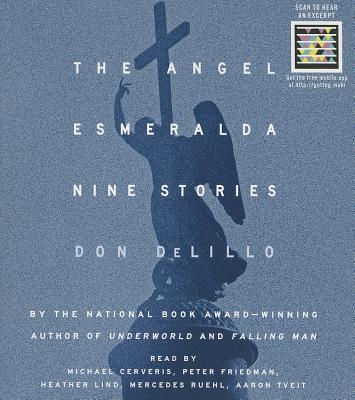 The Angel Esmeralda: Nine Stories Cover Image