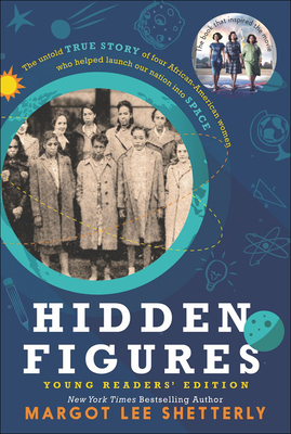 Hidden Figures (Young Readers' Edition) Cover Image