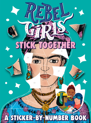 Rebel Girls Stick Together: A Sticker-By-Number Book Cover Image
