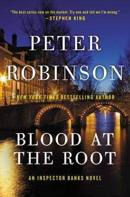 Blood at the Root: An Inspector Banks Novel (Inspector Banks Novels #9) Cover Image