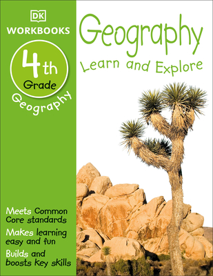 DK Workbooks: Geography, Fourth Grade: Learn and Explore Cover Image