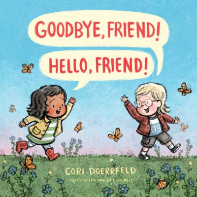 Goodbye, Friend! Hello, Friend! Cover