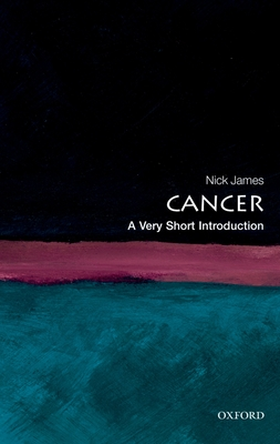 Cancer: A Very Short Introduction (Very Short Introductions) Cover Image