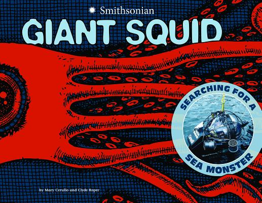 Giant Squid: Searching for a Sea Monster (Smithsonian) Cover Image