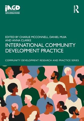 International Community Development Practice (Community Development Research and Practice) Cover Image